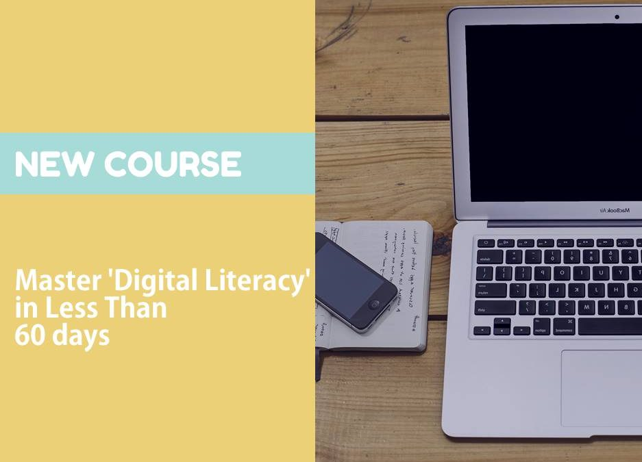 Digital Literacy Is The New Computer Literacy.